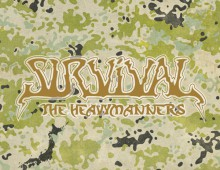 SURVIVAL / THE HEAVYMANNERS